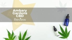 Ambary Gardens CBD Review