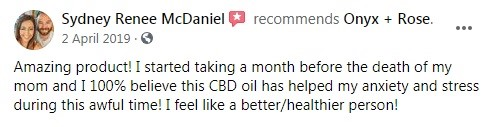 Onyx and Rose CBD Customer Review 5